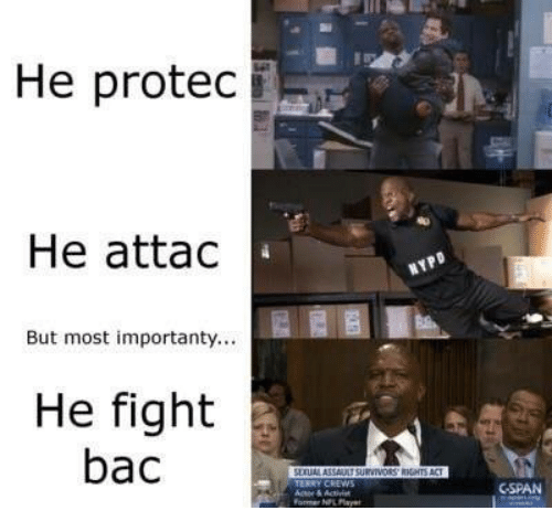 cspan: He protec  He attac  But most importanty...  He fight  bac  CSPAN  Former NPL Pl