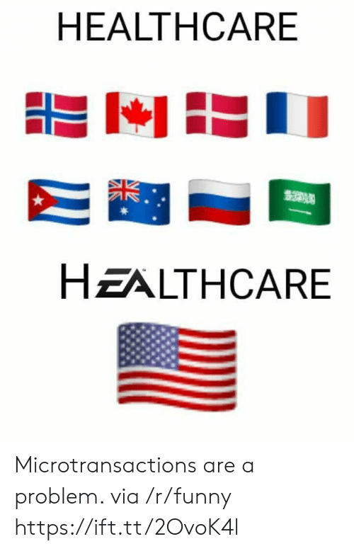 Microtransactions: HEALTHCARE  HZALTHCARE Microtransactions are a problem. via /r/funny https://ift.tt/2OvoK4l