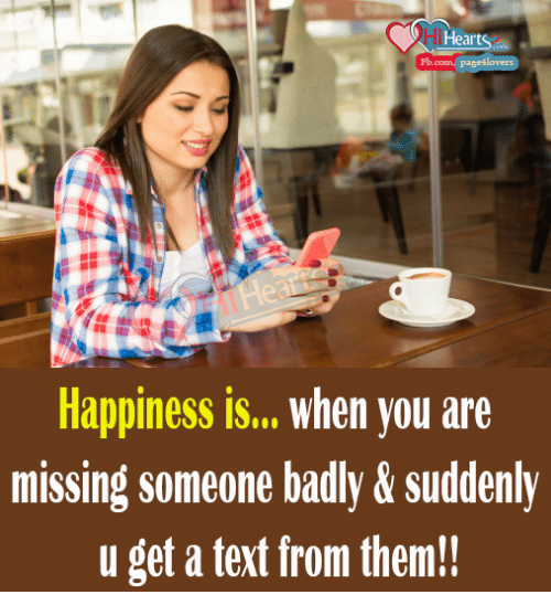 You Are Missed: Heart  Fb.com pase4  Happiness is... when you are  missing someone badly & suddenly  u get a text from them!!