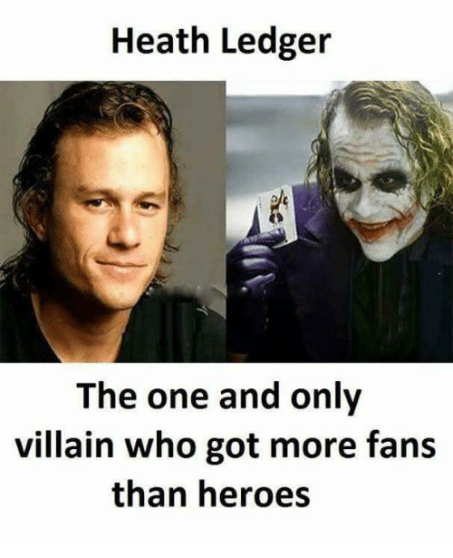 Fanli: Heath Ledger  The one and only  villain who got more fans  than heroes