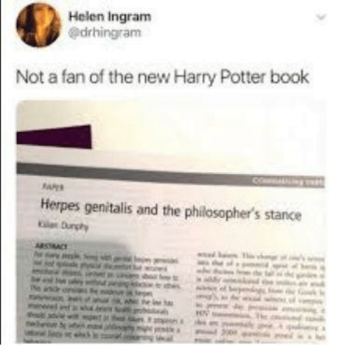 herpes: Helen Ingram  @drhingram  Not a fan of the new Harry Potter book  Herpes genitalis and the philosopher's stance