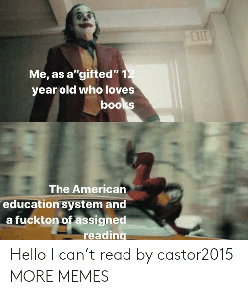 read: Hello I can't read by castor2015 MORE MEMES