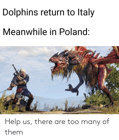 too many: Help us, there are too many of them