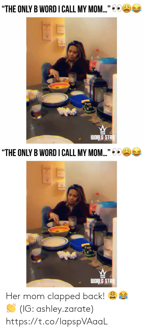 Clapped: Her mom clapped back! 😩😂👏 (IG: ashley.zarate) https://t.co/lapspVAaaL