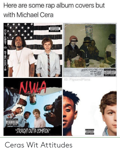 cnn.com, Michael Cera, and Parental Advisory: Here are some rap album covers but  with Michael Cera  PARENTA  ADVISORY  EPLICIT CNTE  dnoo DC ARENTAL  AGRTG  ADVISORY  EIPAICIT CINTENT  IG: PigsandPlans  NMA  PARENTAL  ADVISORY  EIPLICIT CONTENT  STRAICHT OUTA COMPTON  ADVISORY  EIICIT CNN  DOHXOUn  UnmCYOC-m Ceras Wit Attitudes
