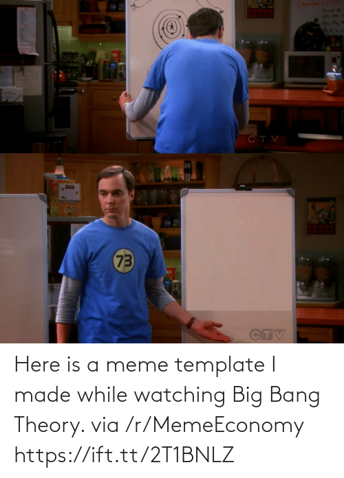 A Meme: Here is a meme template I made while watching Big Bang Theory. via /r/MemeEconomy https://ift.tt/2T1BNLZ