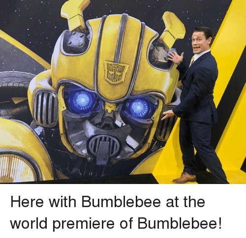 bumblebee: Here with Bumblebee at the world premiere of Bumblebee!