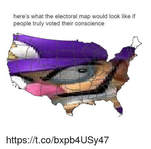 Electoral: here's what the electoral map would look like if  people truly voted their conscience https://t.co/bxpb4USy47
