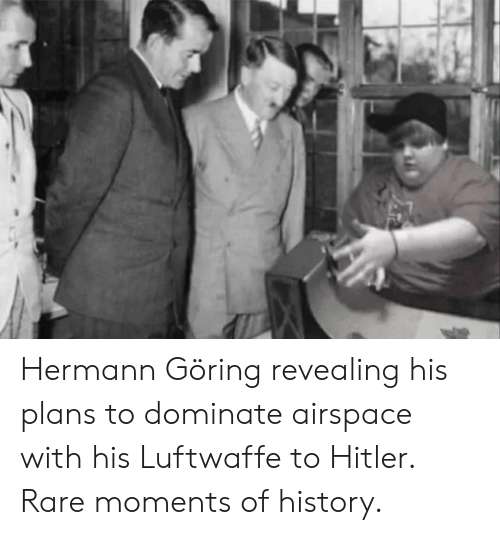 History, Hitler, and Rare: Hermann Göring revealing his plans to dominate airspace with his Luftwaffe to Hitler. Rare moments of history.