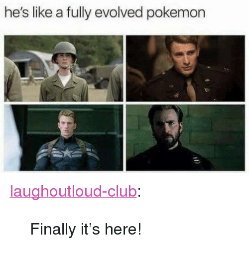 "Its Here: he's like a fully evolved pokemon <p><a href=""http://laughoutloud-club.tumblr.com/post/173436035939/finally-its-here"" class=""tumblr_blog"">laughoutloud-club</a>:</p>  <blockquote><p>Finally it's here!</p></blockquote>"