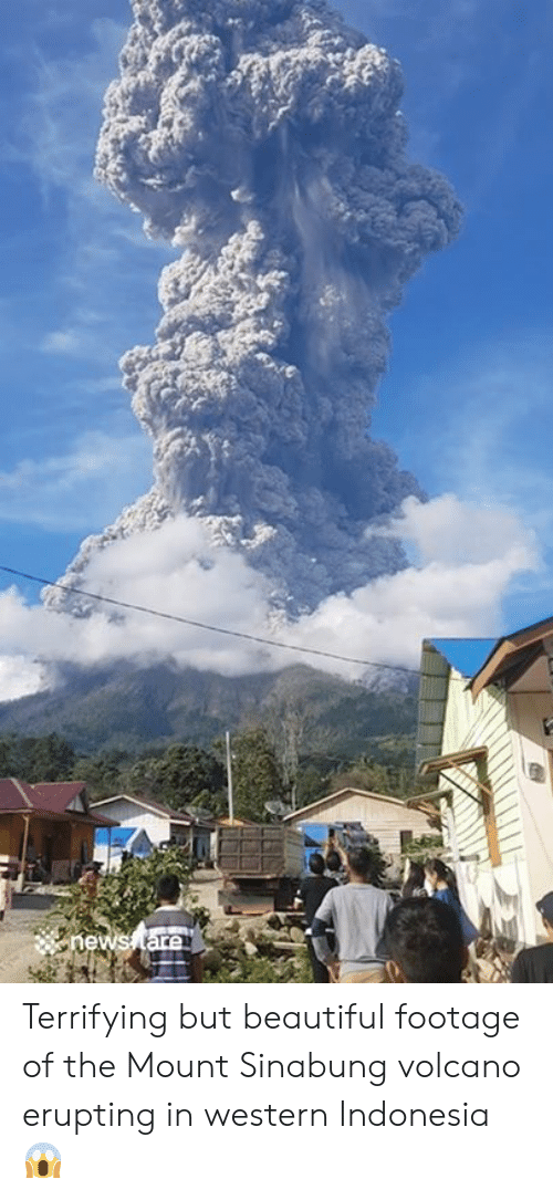 Mount: hews tare Terrifying but beautiful footage of the Mount Sinabung volcano erupting in western Indonesia 😱