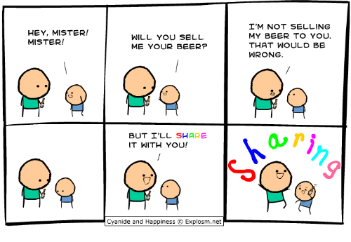 hey mister: HEY, MISTER!  MISTER!  WILL YOU SELL  ME YOUR BEER?  BUT I'LL SHARE  IT WITH YOU!  Cyanide and Happiness O Explosm.net  I'M NOT SELLING  MY BEER TO YOU.  THAT WOULD BE  WRONG.