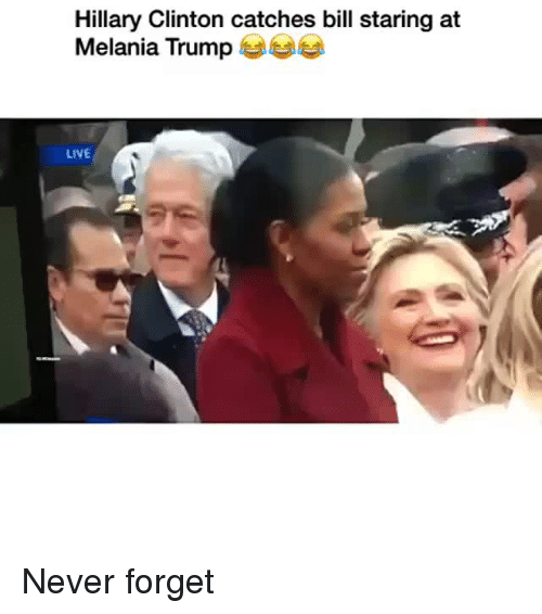 Hillary Clinton, Melania Trump, and Live: Hillary Clinton catches bill staring at  Melania Trump  LIVE Never forget