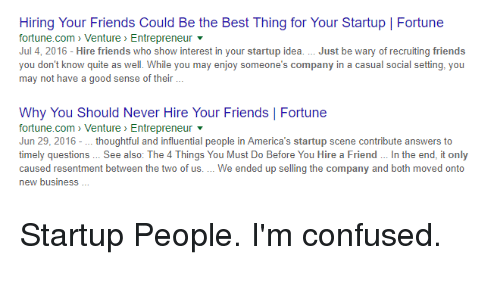 Confused Friends And Funny Hiring Your Could Be The Best Thing For