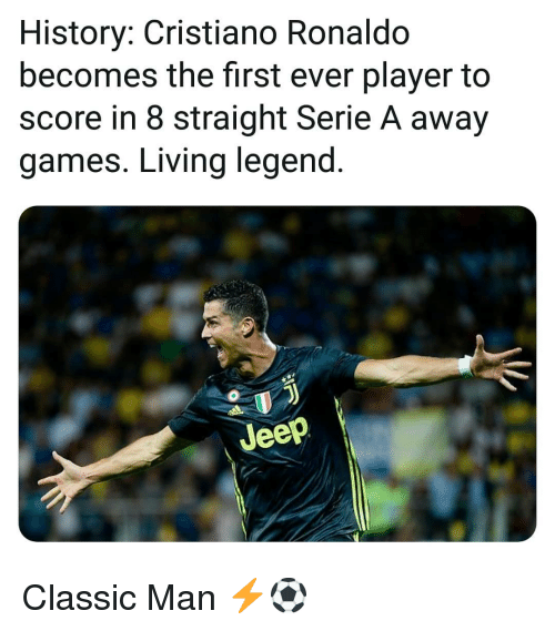 serie a: History: Cristiano Ronaldo  becomes the first ever player to  score in 8 straight Serie A away  games. Living legend  Jeep Classic Man ⚡⚽️