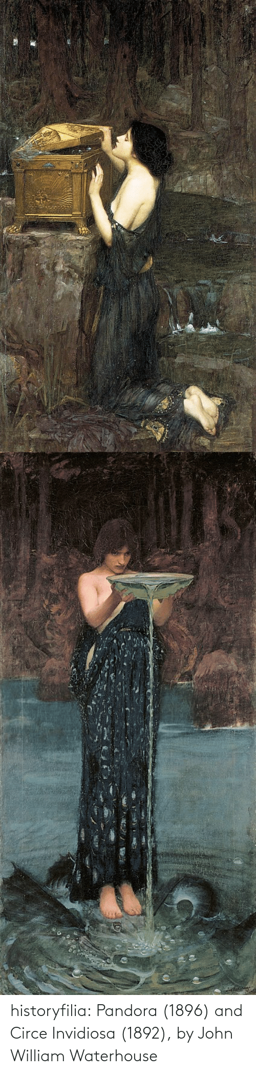 john: historyfilia: Pandora (1896) and Circe Invidiosa (1892), by  John William Waterhouse