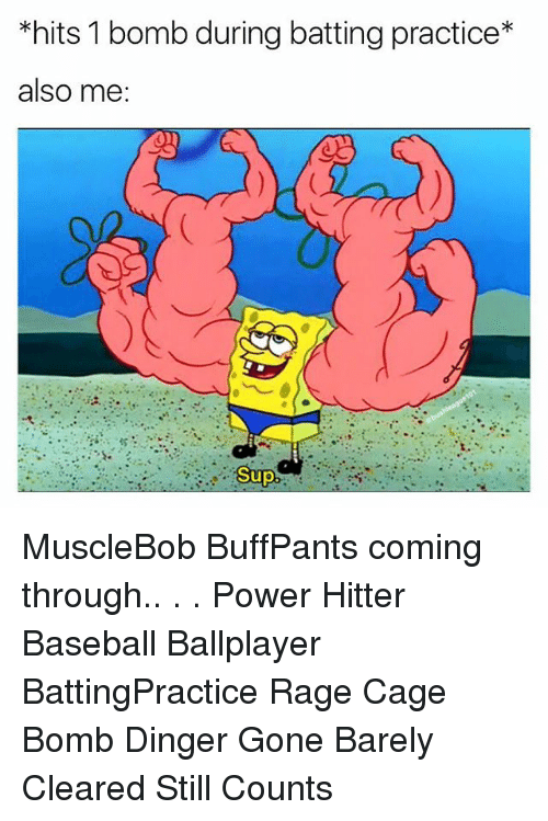 caging: *hits 1 bomb during batting practice*  also me  Sup MuscleBob BuffPants coming through.. . . Power Hitter Baseball Ballplayer BattingPractice Rage Cage Bomb Dinger Gone Barely Cleared Still Counts