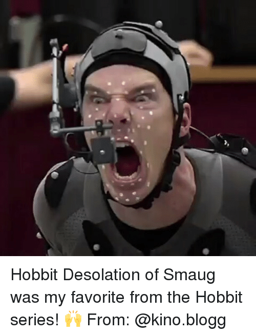 Memes, 🤖, and Smaug: Hobbit Desolation of Smaug was my favorite from the Hobbit series! 🙌 From: @kino.blogg