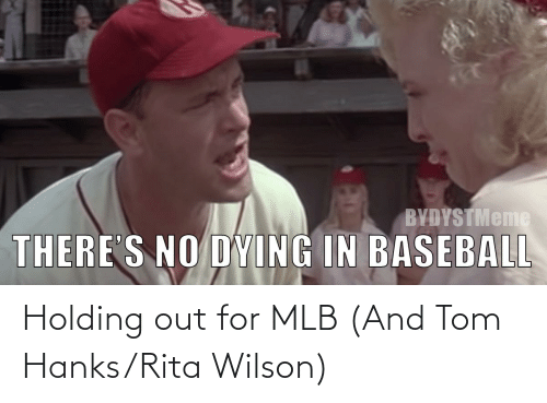 MLB: Holding out for MLB (And Tom Hanks/Rita Wilson)