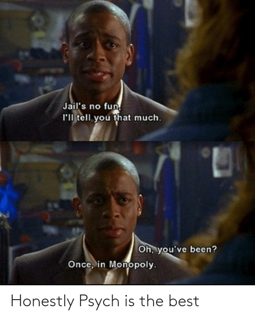 Honestly: Honestly Psych is the best