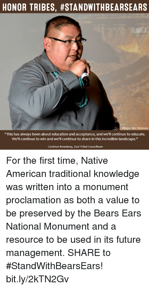 "Future, Memes, and Native American: HONOR TRIBES, #STANDWITHBEARSEARS  Photo: Tim Peterson  ""This has always been about education and acceptance, and we'll continue to educate.  We'll continue to win and we'll continue to share in this incredible landscape.""  Carleton Bowekaty, Zuni Tribal Councilman For the first time, Native American traditional knowledge was written into a monument proclamation as both a value to be preserved by the Bears Ears National Monument and a resource to be used in its future management.  SHARE to #StandWithBearsEars! bit.ly/2kTN2Gv"