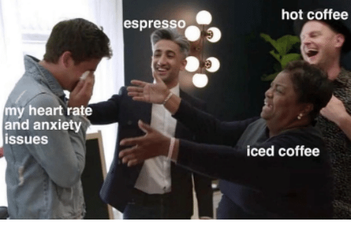espresso: hot coffee  espresso  my heart rate  and anxiety  issues  iced coffee