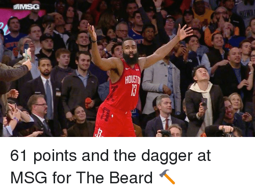 msg: HOUST 61 points and the dagger at MSG for The Beard 🔨