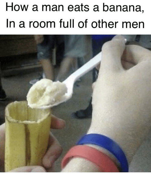 Banana, How, and Man: How a man eats a banana,  In a room full of other men