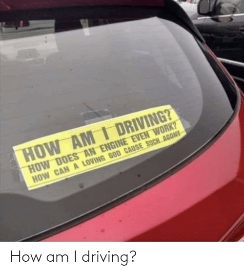 Driving: How am I driving?
