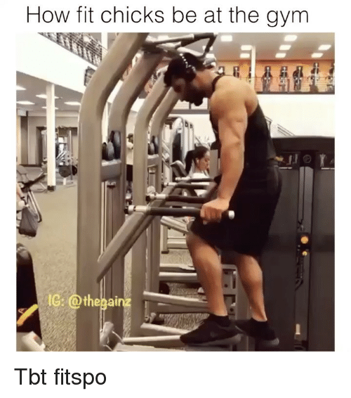 Gym, Memes, and Tbt: How fit chicks be at the gym Tbt fitspo