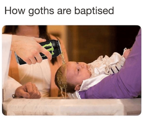 Memes, Goths, and 🤖: How goths are baptised