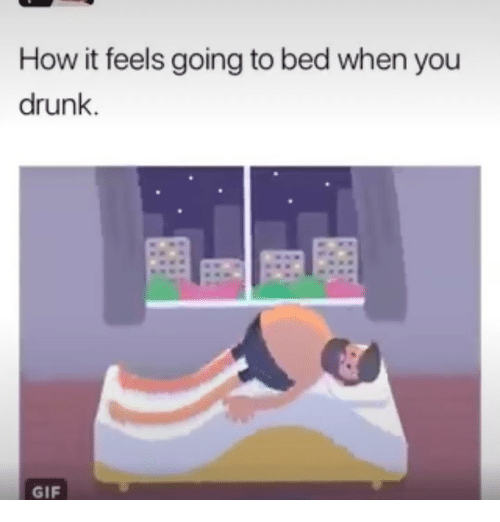 Drunk Gifs: How it feels going to bed when you  drunk.  GIF
