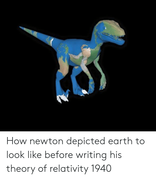 relativity: How newton depicted earth to look like before writing his theory of relativity 1940