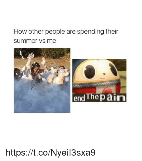 Summer, Pain, and How: How other people are spending their  summer vs me  d The pain  en https://t.co/NyeiI3sxa9