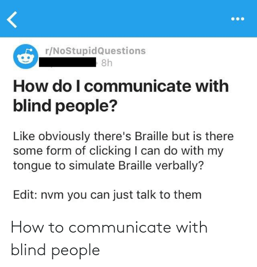 Communicate: How to communicate with blind people