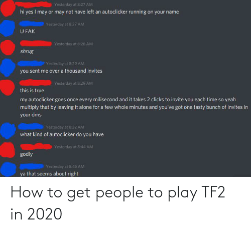 How To Get: How to get people to play TF2 in 2020