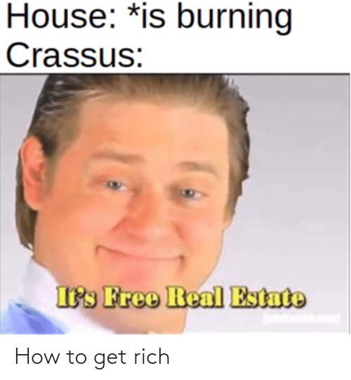 How To Get: How to get rich