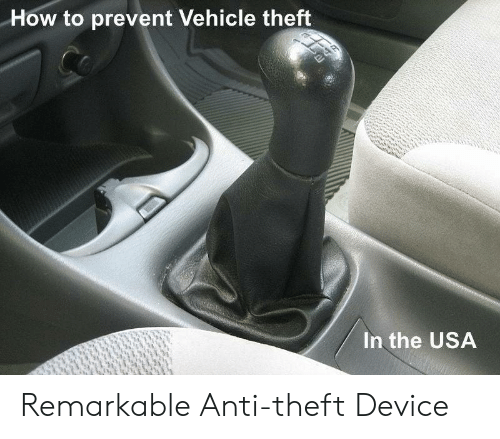 Theft: How to prevent Vehicle theft  24R  In the USA Remarkable Anti-theft Device