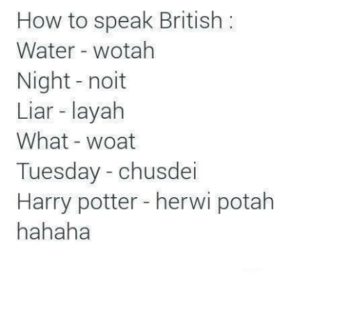 How To Speak British