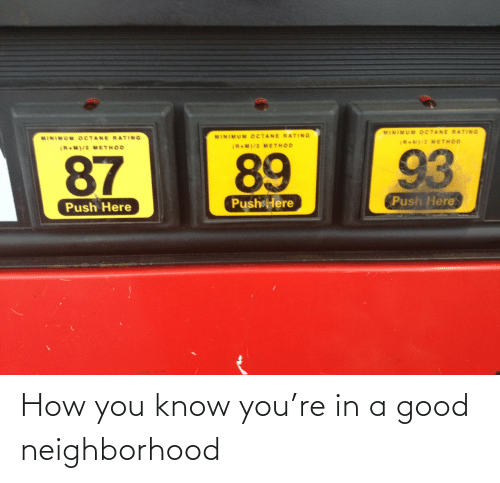 How You: How you know you're in a good neighborhood