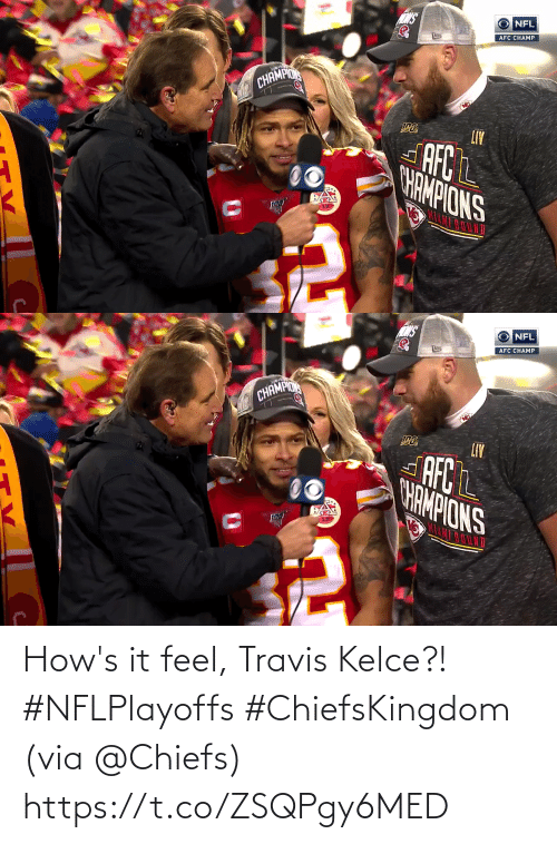 Chiefs: How's it feel, Travis Kelce?! #NFLPlayoffs #ChiefsKingdom   (via @Chiefs) https://t.co/ZSQPgy6MED