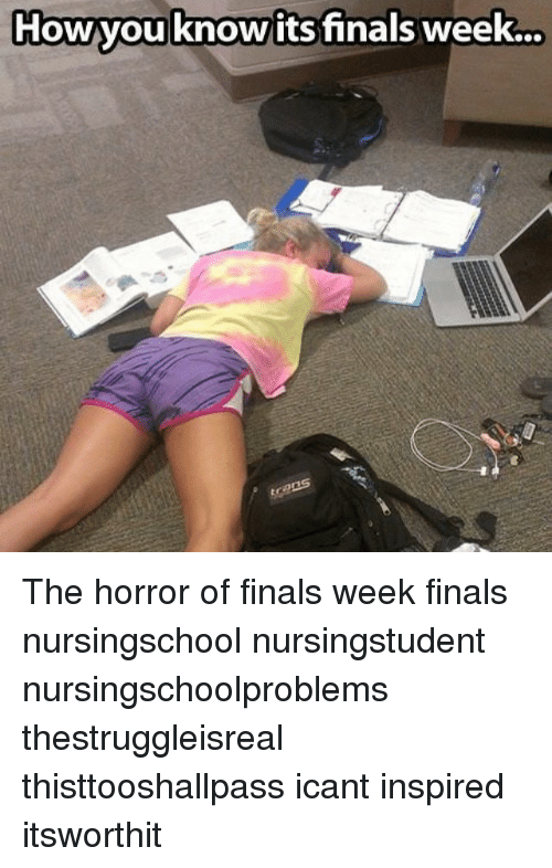 howyou know its finals week the horror of finals week 793099 howyou know its finals week the horror of finals week finals
