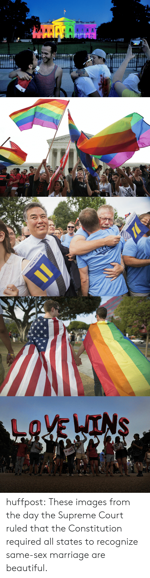 Huffpost: huffpost:  These images from the day the Supreme Court ruled that the Constitution required all states to recognize same-sex marriage are beautiful.