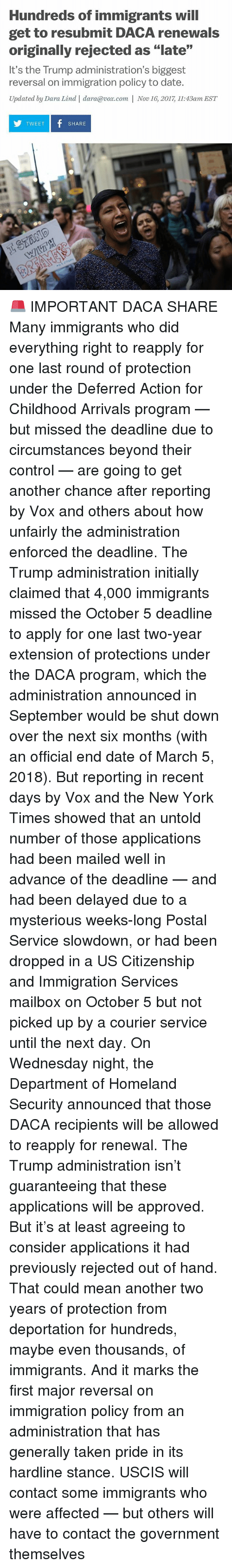 """homeland security: Hundreds of immigrants will  get to resubmit DACA renewals  originally rejected as """"late""""  It's the Trump administration's biggest  reversal on immigration policy to date.  Updated by Dara Lind 