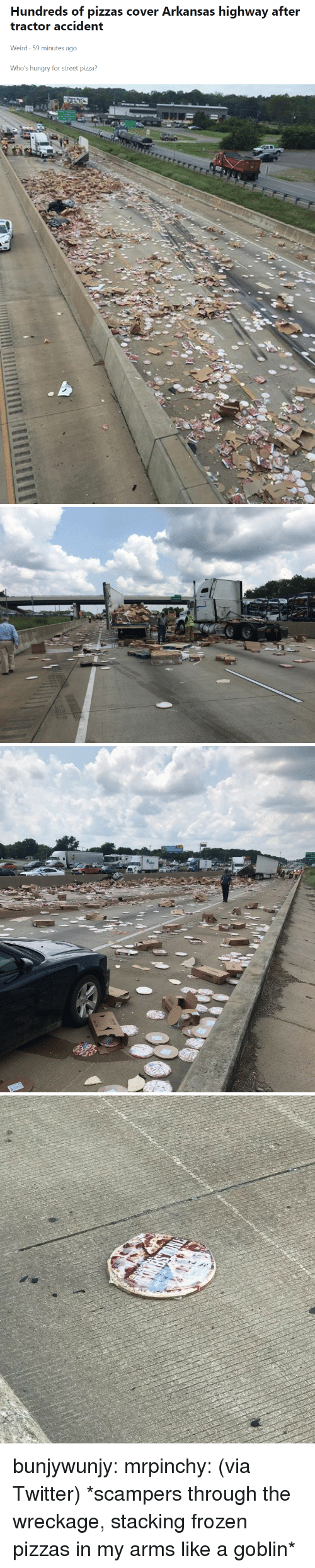 wreckage: Hundreds of pizzas cover Arkansas highway after  tractor accident  Weird-59 minutes ago  Who's hungry for street pizza? bunjywunjy: mrpinchy: (via Twitter)  *scampers through the wreckage, stacking frozen pizzas in my arms like a goblin*
