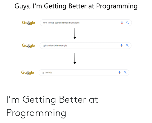 Getting: I'm Getting Better at Programming