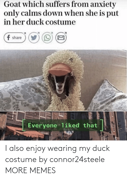 Duck: I also enjoy wearing my duck costume by connor24steele MORE MEMES