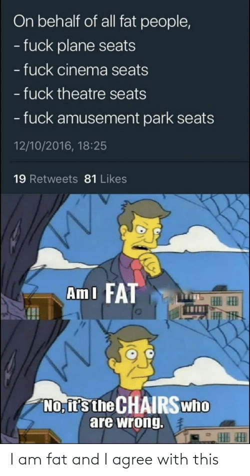 Agree With: I am fat and I agree with this