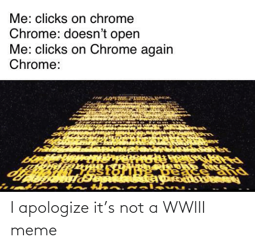 Apologize: I apologize it's not a WWIII meme