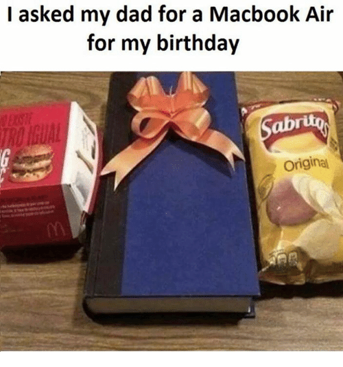 Macbook Air: I asked my dad for a Macbook Air  for my birthday  Original